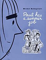 Paul va a trabajar este verano, de Michel Rabagliati
